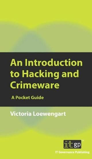 An Introduction to Hacking & Crimeware - A Pocket Guide