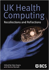 UK Health Computing - Recollections and Reflections