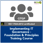 Implementing IT Governance - Foundation & Principles Training Course