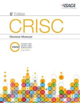 Official ISACA CRISC Review Manual, 6th Edition