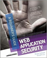 Web Application Security - A Beginner's Guide