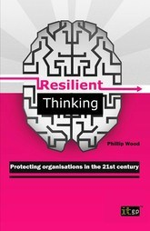 Resilient Thinking - Protecting Organisations in the 21st Century