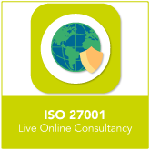 ISO 27001 Live Online Consultancy