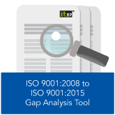 ISO 9001 2008 to ISO 9001 2015 Gap Analysis Tool