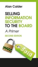 Selling Information Security to the Board - A Primer