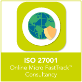 ISO 27001 Online FastTrack™ Consultancy - Micro Organisations