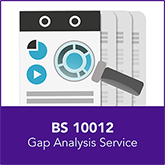 BS 10012 Gap Analysis Service