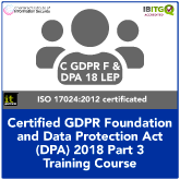 Certified GDPR Foundation and Data Protection Act 2018 Part 3 Combination Training Course