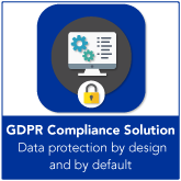 GDPR Compliance Solution - By Design and By Default