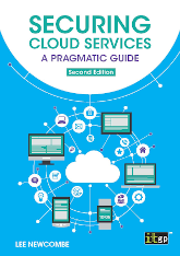 Securing Cloud Services: A pragmatic guide, second edition