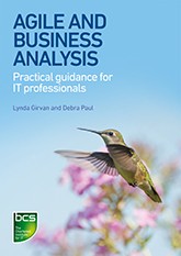 Agile and Business Analysis – Practical guidance for IT professionals
