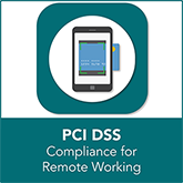 PCI Compliance for Remote Working