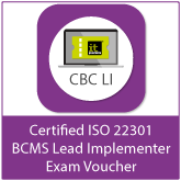 Certified ISO 22301 BCMS Lead Implementer (CBC LI) Exam Voucher