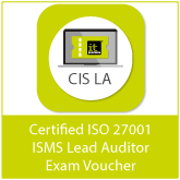 Certified ISO 27001 ISMS Lead Auditor (CIS LA) Exam Voucher