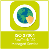 ISO 27001 FastTrack™ 20 Managed Service