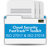 Cloud Security FastTrack™ Toolkit – ISO 27017 & ISO 27018