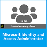 Microsoft Identity and Access Administrator SC-300 Training Course