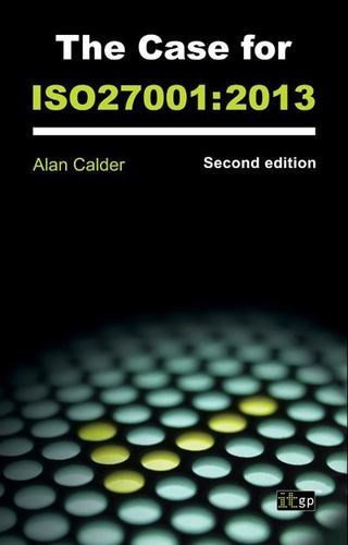The Case for ISO 27001 (Soft Cover)