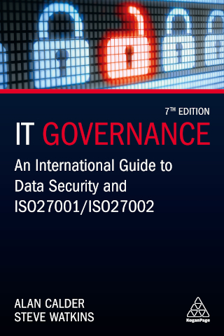 IT Governance - An International Guide to Data Security and ISO 27001/ISO 27002