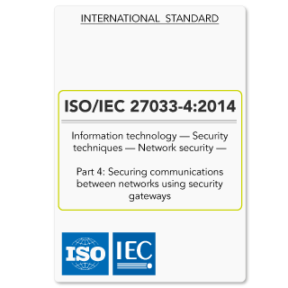 ISO27033-4 (ISO 27033-4) Securing Communication Using Security Gateways