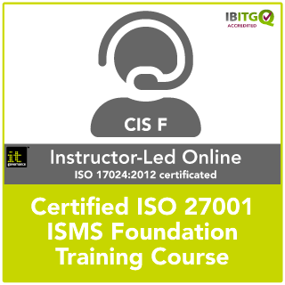 ISO 27001 Certified ISMS Foundation Online Training Course