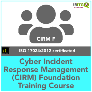 Cyber Incident Response Management (CIRM) Foundation Training Course