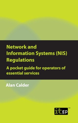 NIS Regulations - A Pocket Guide for Operators of Essential Services | IT Governance UK