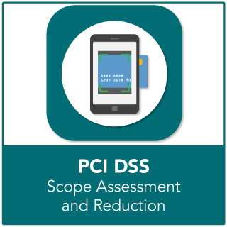 PCI Scope Assessment and Reduction