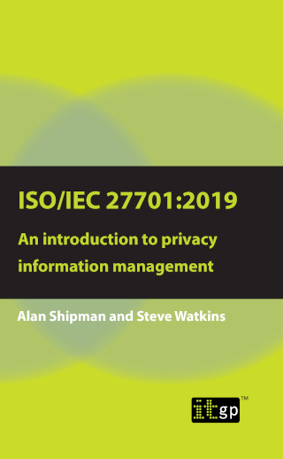 ISO/IEC 27701:2019: An introduction to privacy information management