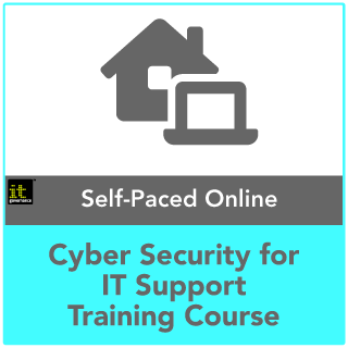 Cyber Security for IT Support Self-Paced Online Training Course