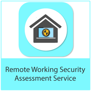 Remote Working Security Assessment Service