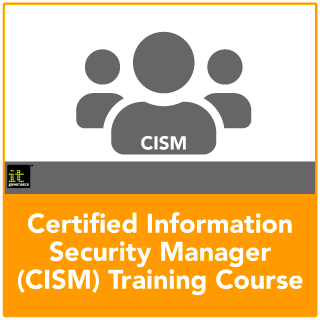 CISM Certification Training Course