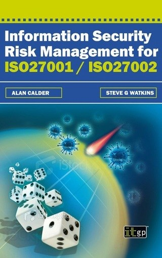 Information Security Risk Management for ISO27001/ISO27002 (Soft Cover)
